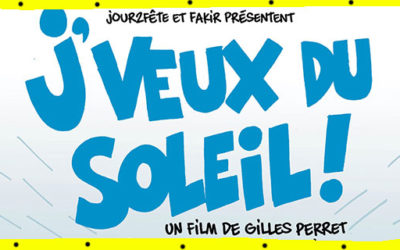 Dimanche 30 juin à 20h – J'veux du soleil | un film de Gilles Perret et François Ruffin